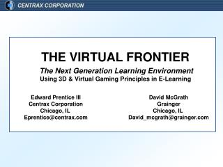 The Next Generation Learning Environment Using 3D & Virtual Gaming Principles in E-Learning