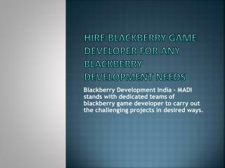 Hire Developer India for Blackberry Game Development