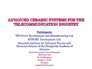 ADVANCED CERAMIC SYSTEMS FOR THE TELECOMMUNICATION INDUSTRY