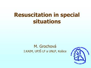 Resuscitation in special situations