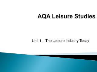 AQA Leisure Studies