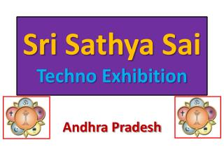 Sri  Sathya Sai Techno Exhibition