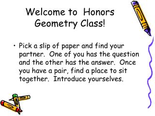 Welcome to Honors Geometry Class!