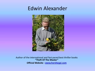 Edwin Alexander-Author of Theft of the Master