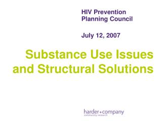 Substance Use Issues and Structural Solutions