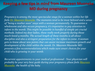 Keeping a few tips in mind from Maureen Muoneke MD during pr