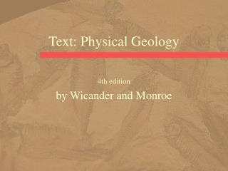 Text: Physical Geology