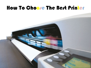 How to Choose the Best Printer