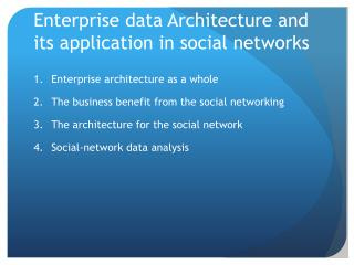 Enterprise data Architecture and its application in social networks