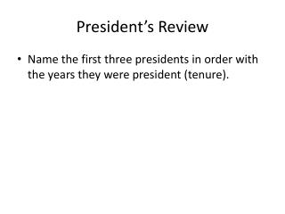 President's Review