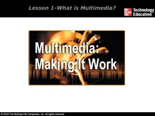 Lesson 1-What is Multimedia?