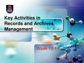 Key Activities in Records and Archives Management
