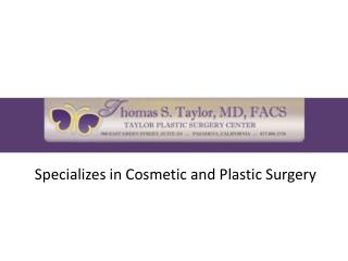 Plastic Surgery in Los Angeles & Pasadena