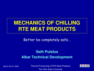 MECHANICS OF CHILLING RTE MEAT PRODUCTS