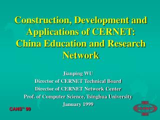 Construction, Development and Applications of CERNET: China Education and Research Network