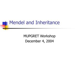 Mendel and Inheritance