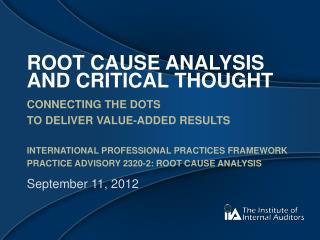 Root Cause Analysis and critical thought