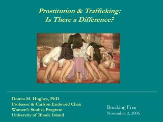 Prostitution & Trafficking:  Is There a Difference?
