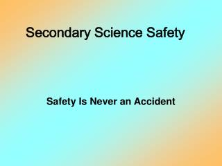 Secondary Science Safety