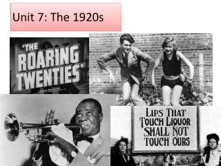 Unit 7: The 1920s