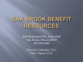 Oak Brook Benefit Resources