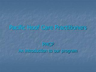 Pacific Hoof Care Practitioners