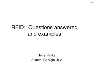 RFID:  Questions answered and examples