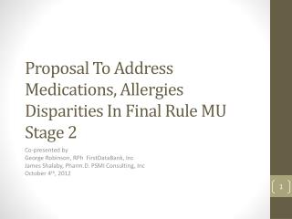 Proposal To Address Medications, Allergies Disparities In Final Rule MU Stage 2