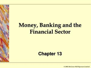 Money, Banking and the Financial Sector