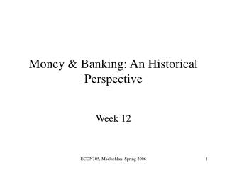 Money & Banking: An Historical Perspective