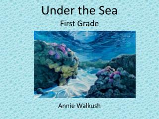 Under the Sea First Grade