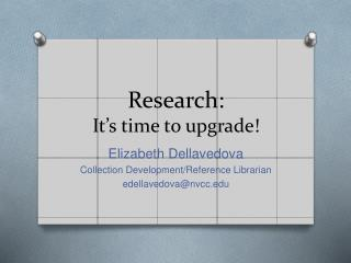 Research: It's time to upgrade!
