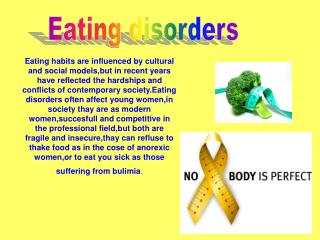 Eating habits are influenced by cultural and social models,but in recent years have reflected the hardships and conflict
