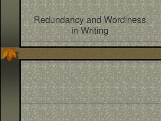 Redundancy and Wordiness in Writing