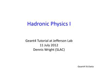 Hadronic Physics I