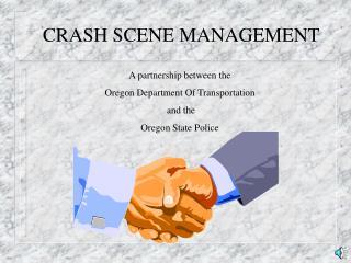 CRASH SCENE MANAGEMENT