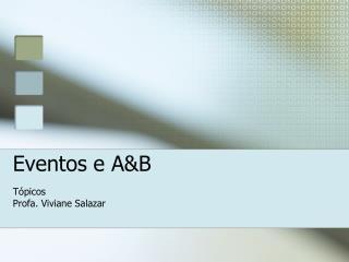 Eventos e A&B