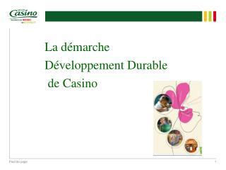 La démarche Développement Durable de Casino