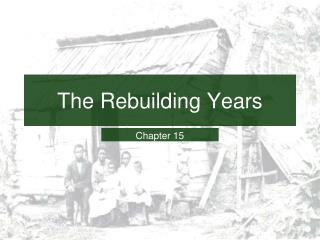 The Rebuilding Years