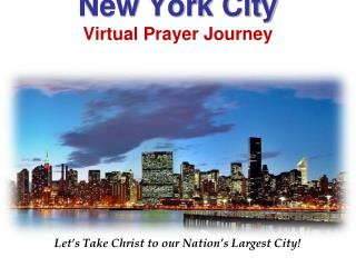 New York City Virtual Prayer Journey Virtual Prayer Journey York City