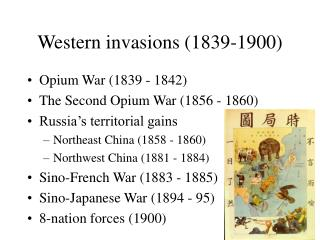 Western invasions (1839-1900)