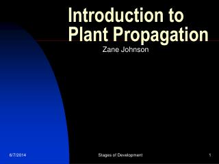 Introduction to Plant Propagation