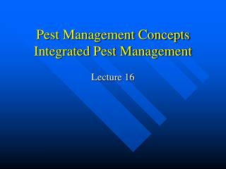Pest Management Concepts Integrated Pest Management