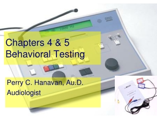 Chapters 4 & 5 Behavioral Testing