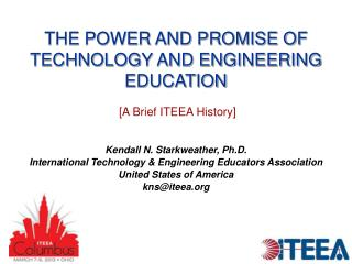 THE POWER AND PROMISE OF TECHNOLOGY AND ENGINEERING EDUCATION