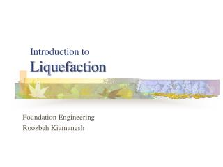 Introduction to Liquefaction
