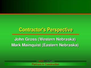 Contractor's Perspective