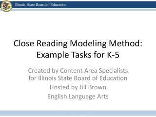Close Reading Modeling Method: Example Tasks for K-5