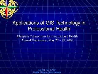 Applications of GIS Technology in Professional Health