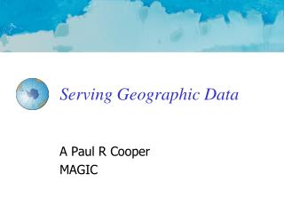 Serving Geographic Data
